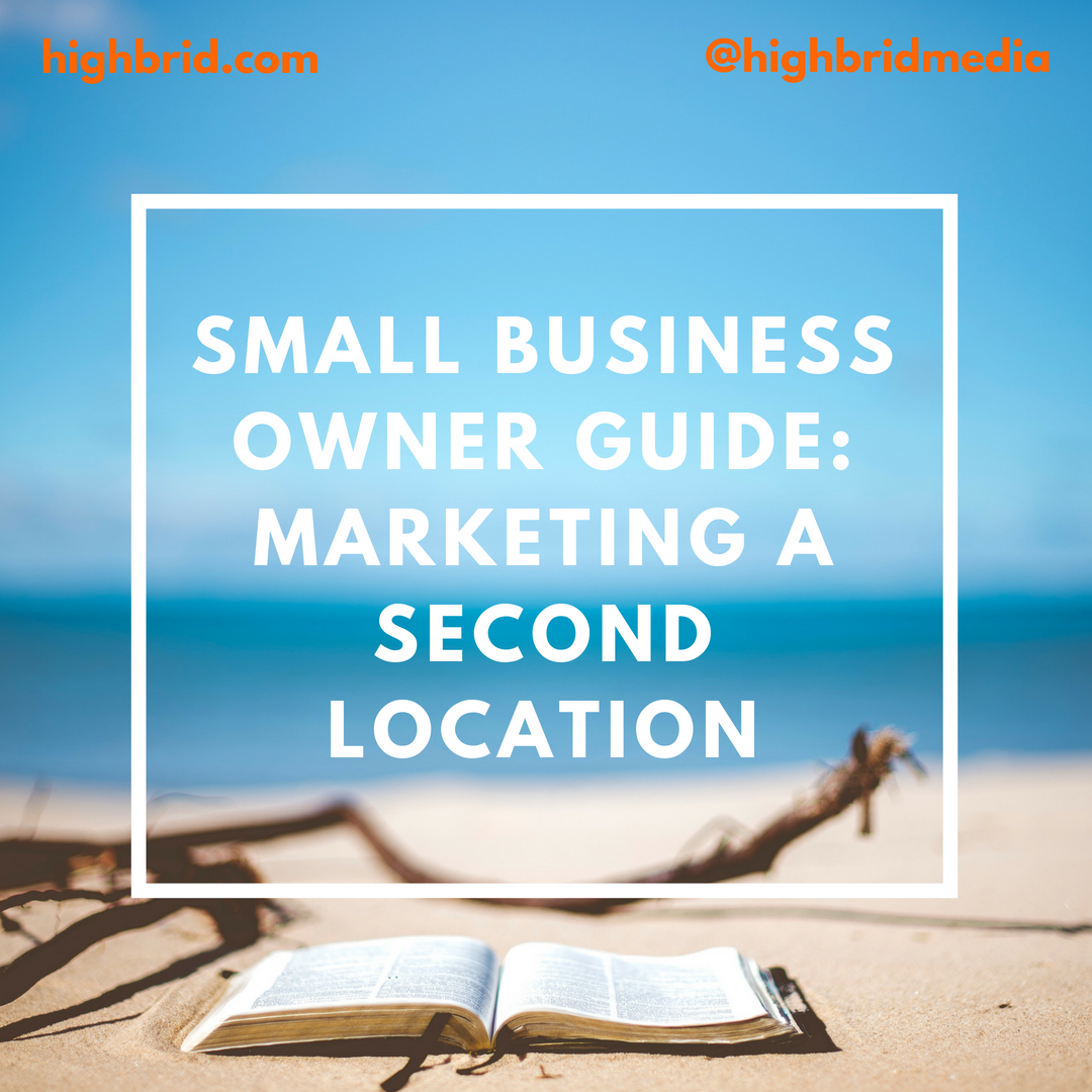 Small Business Owner Guide_ Marketing a Second Location